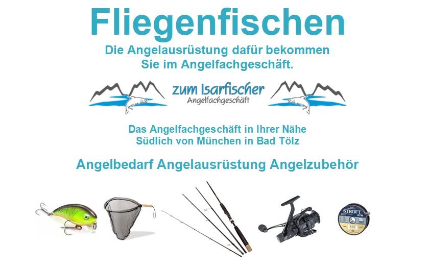 Fliegenfischerausrüstung. Ausrüstung zum Fliegenfischen / Fliegenangeln an Isar Loisach Mangfall Sylvensteinsee. Ausrüstung für das Fliegenangeln / Fliegenfischen in Bad Tölz München Rosenheim Lenggries. Fliegenfischerkurs in Oberbayern. Ausrüstung für Fliegenfischer - Fliegenangler.